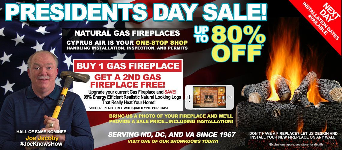 Buy a gas fireplace, Presidents Day Sale, fireplace sale, joe jacoby